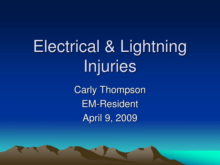 Electrical lightning injuries
