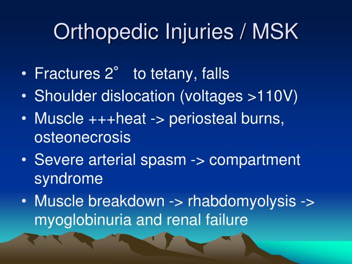Orthopedic Injuries / MSK