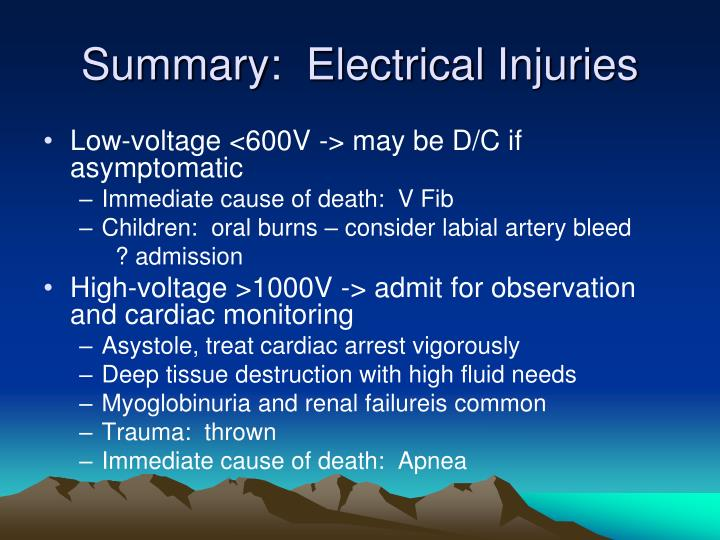 Summary:  Electrical Injuries