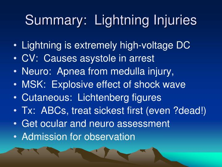 Summary:  Lightning Injuries