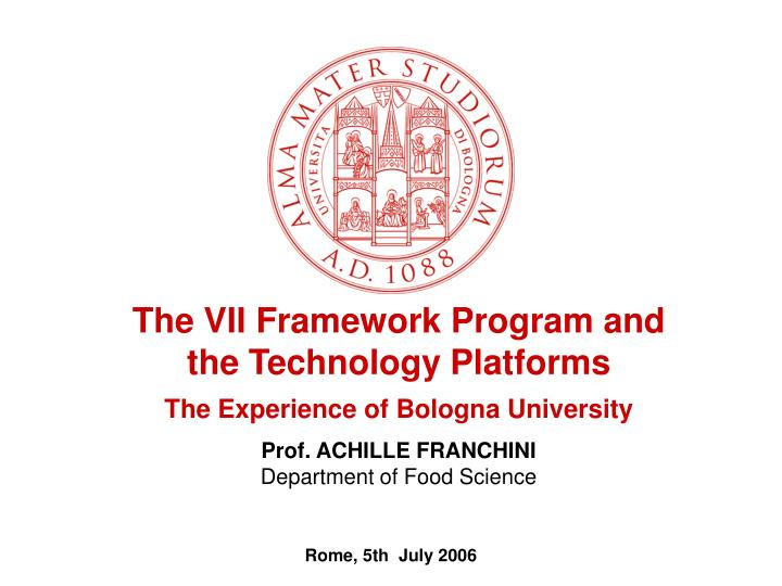 The VII Framework Program and