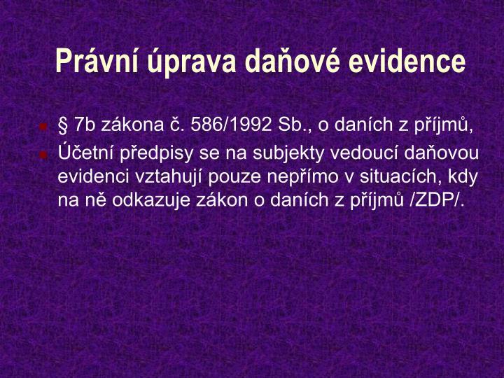 Právní úprava daňové evidence