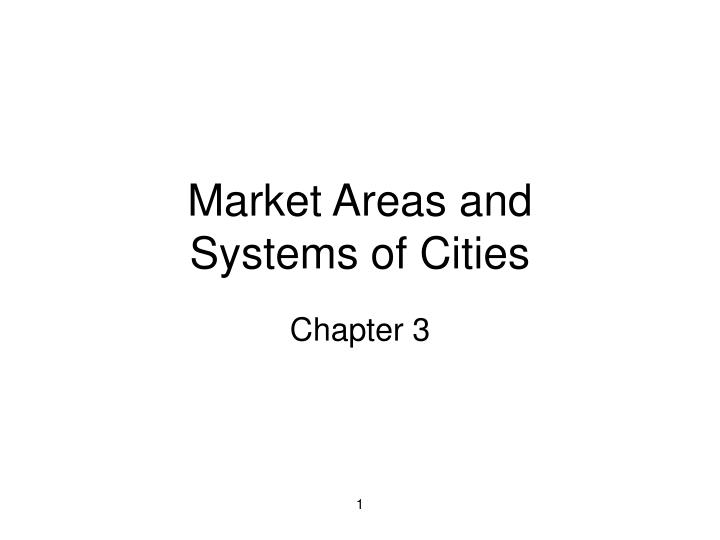 Market areas and systems of cities