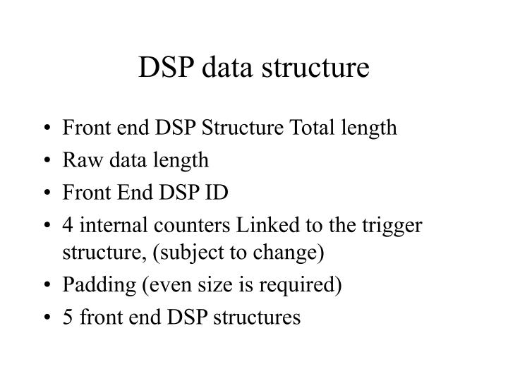 DSP data structure