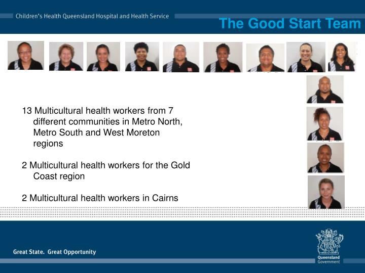 The Good Start Team