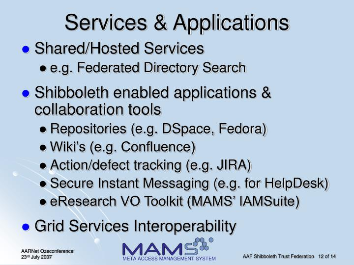 Services & Applications
