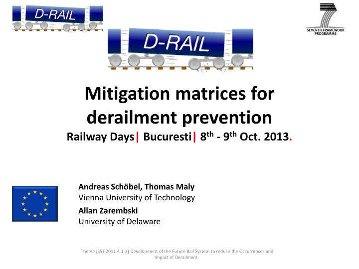 Mitigation matrices for derailment prevention railway days bucuresti 8 th 9 th oct 2013