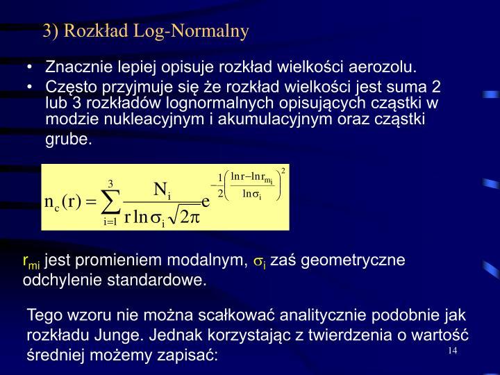 3) Rozkład Log-Normalny