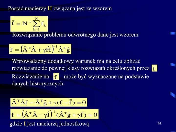 Rozwiązanie problemu odwrotnego dane jest wzorem