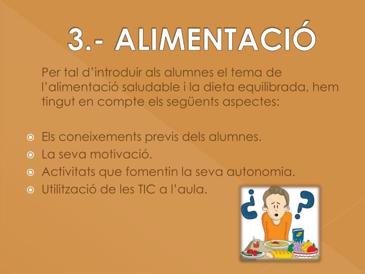3.- ALIMENTACIÓ