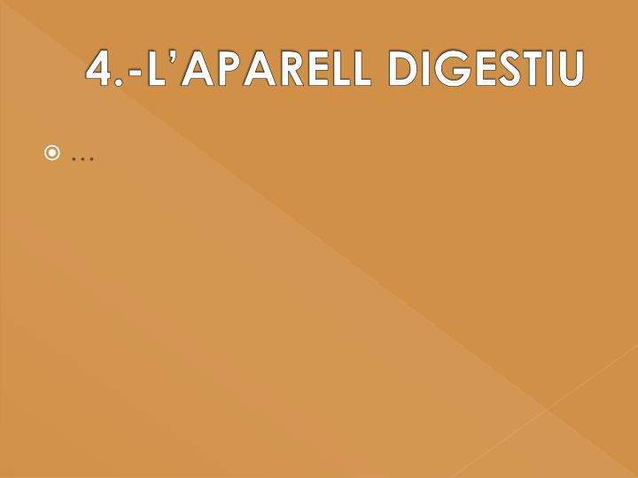 4.-L'APARELL DIGESTIU