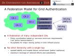 a federation model for grid authentication