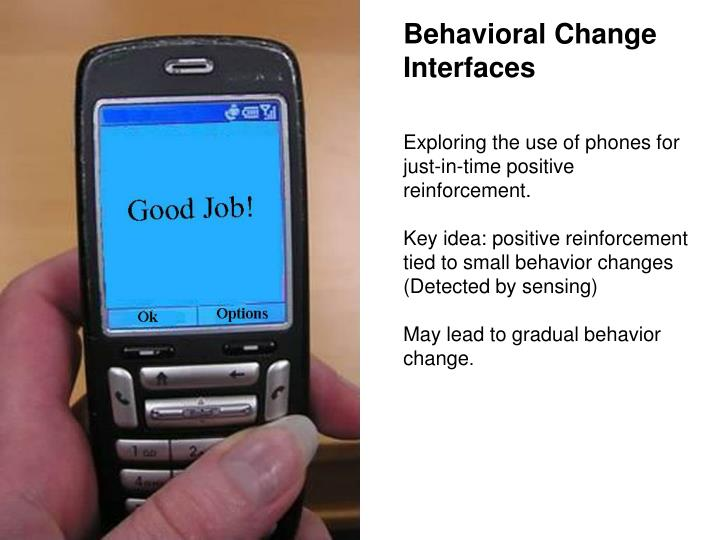Behavioral Change Interfaces