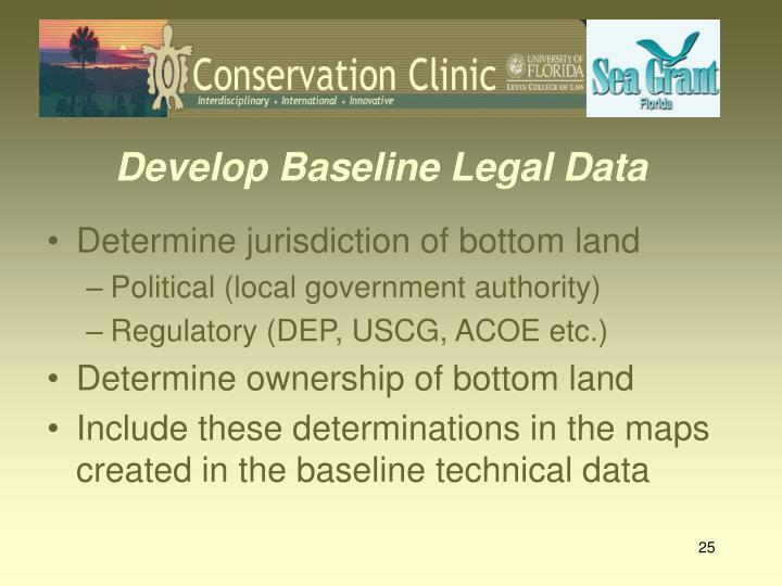 Develop Baseline Legal Data