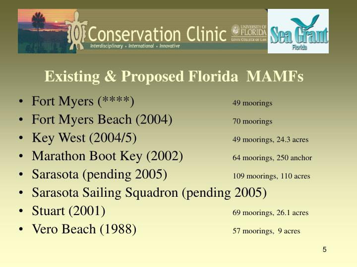 Existing & Proposed Florida  MAMFs
