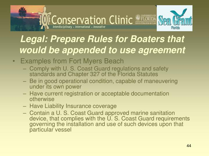 Legal: Prepare Rules for Boaters that would be appended to use agreement