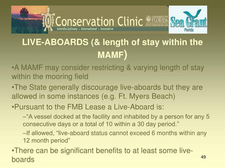 LIVE-ABOARDS (& length of stay within the MAMF