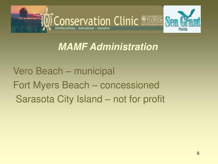 MAMF Administration