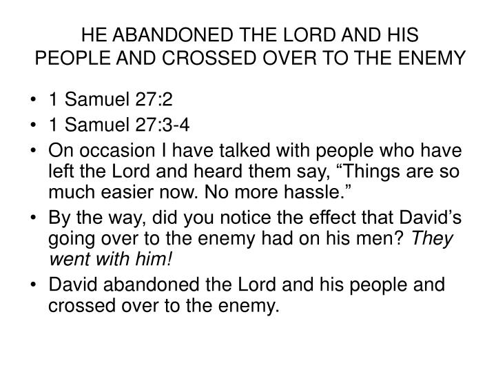 HE ABANDONED THE LORD AND HIS