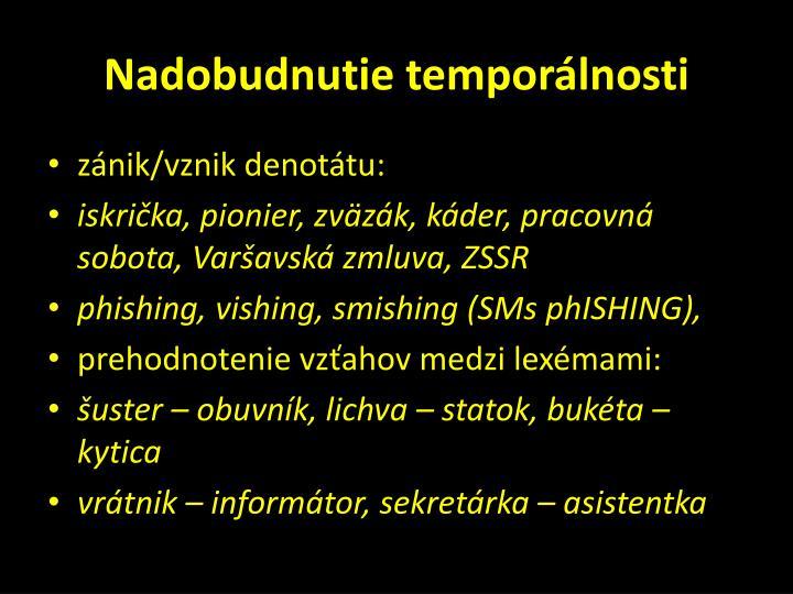 Nadobudnutie temporálnosti