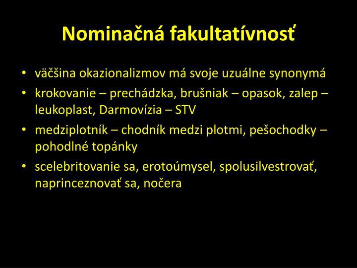 Nominačná fakultatívnosť