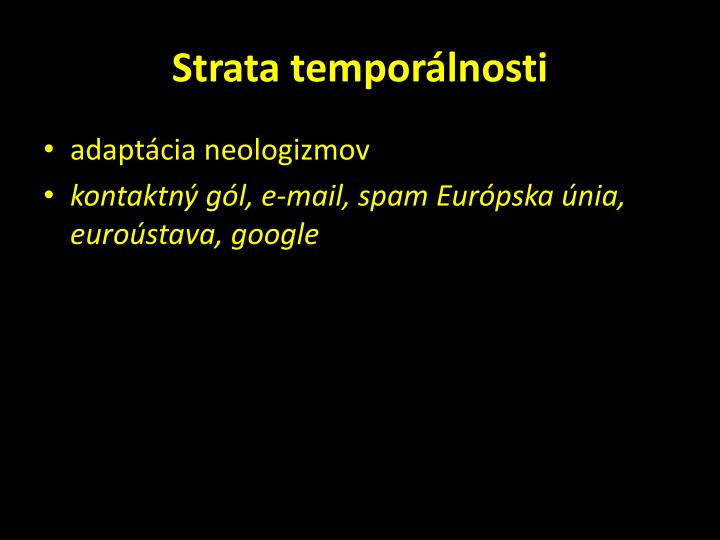 Strata temporálnosti