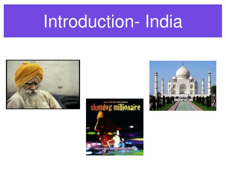 Introduction- India