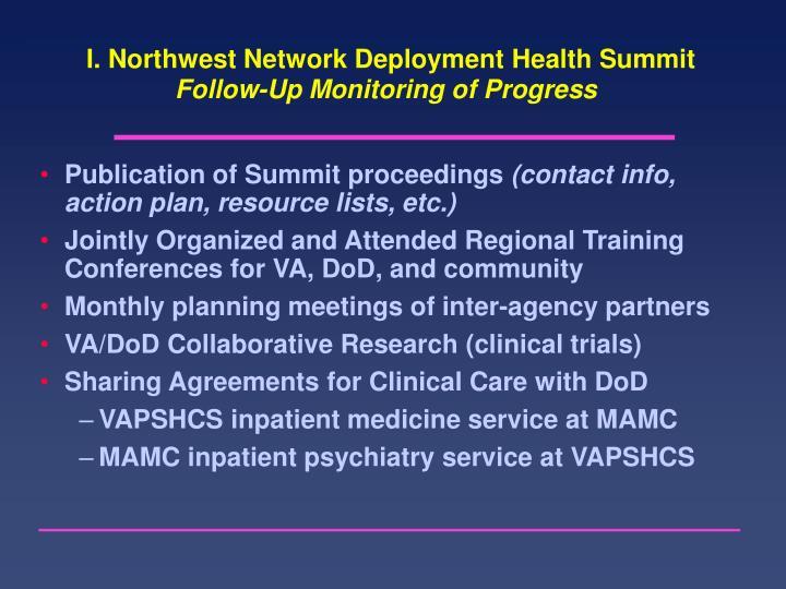 I. Northwest Network Deployment Health Summit