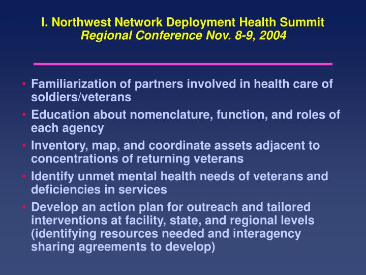 I. Northwest Network Deployment Health Summit