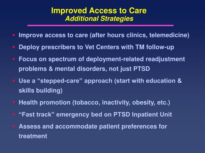Improved Access to Care