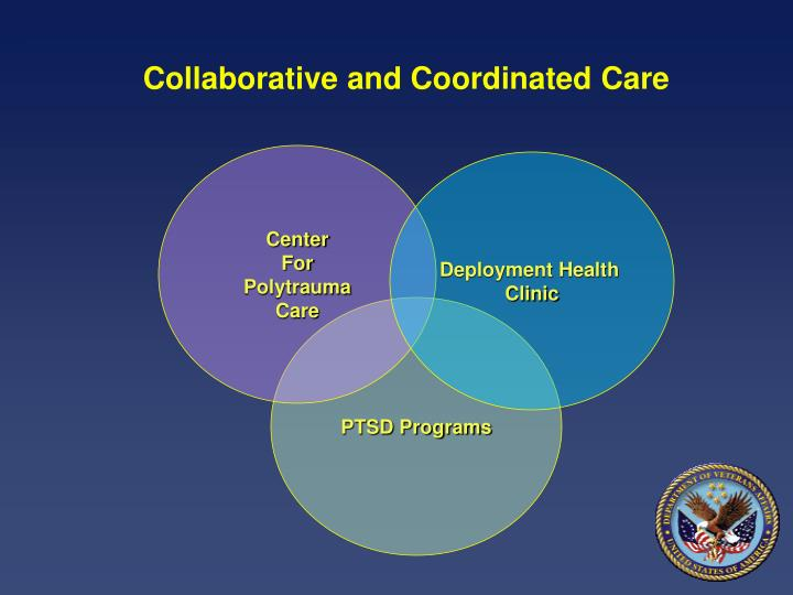 Collaborative and Coordinated Care