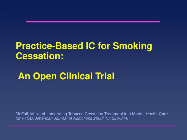 Practice-Based IC for Smoking Cessation: