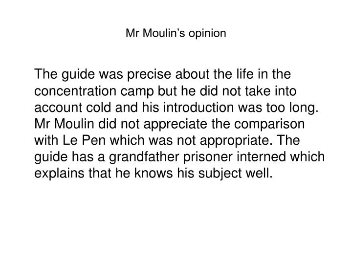 Mr Moulin's opinion