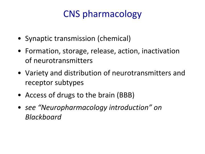 CNS pharmacology