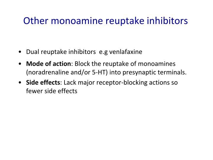 Other monoamine reuptake inhibitors