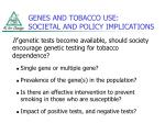 genes and tobacco use societal and policy implications