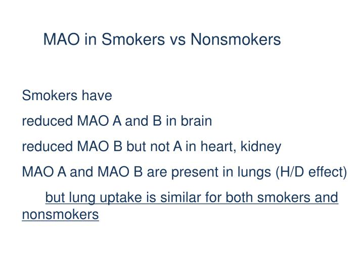 MAO in Smokers vs Nonsmokers