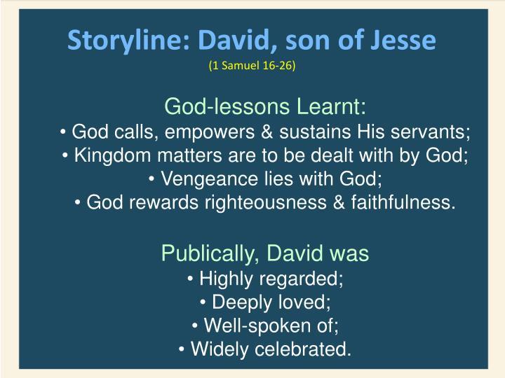 Storyline: David, son of Jesse