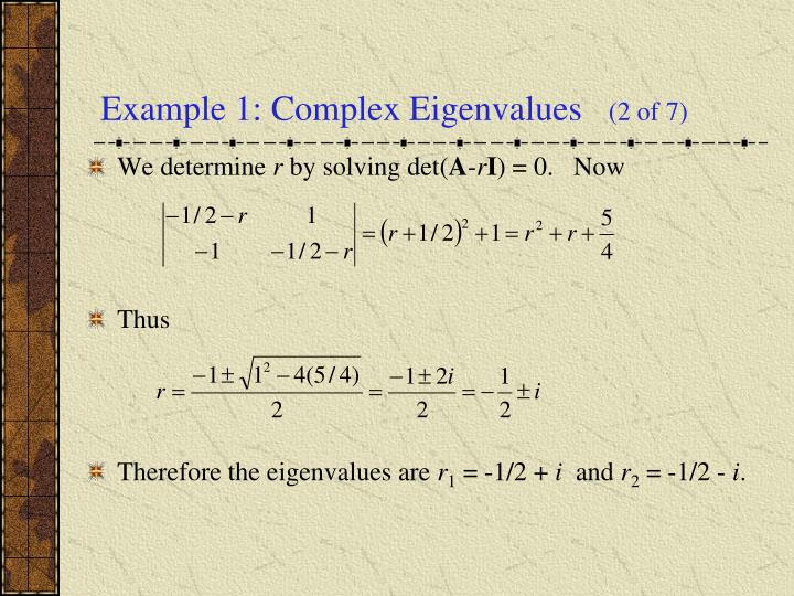 Example 1: Complex Eigenvalues