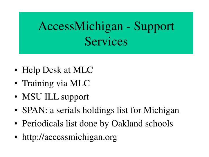 AccessMichigan - Support Services