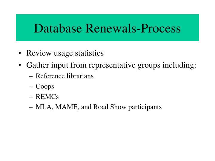 Database Renewals-Process