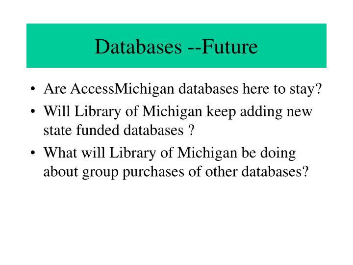 Databases --Future