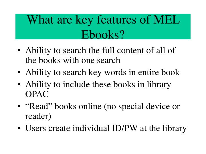 What are key features of MEL Ebooks?