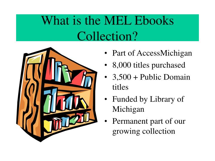 What is the MEL Ebooks Collection?