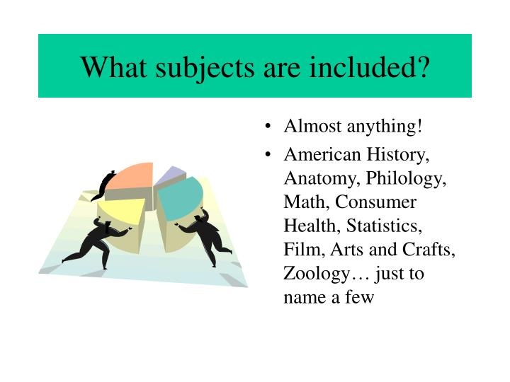 What subjects are included?