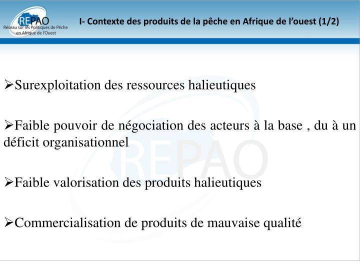 I- Contexte des produits de la pêche en Afrique de l'ouest (1/2)