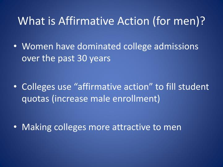 What is Affirmative Action (for men)?