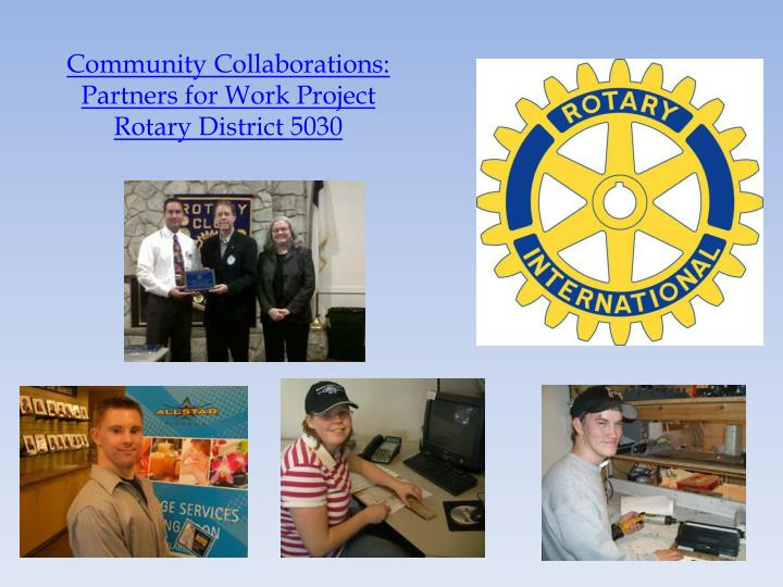 Community Collaborations: Partners for Work Project