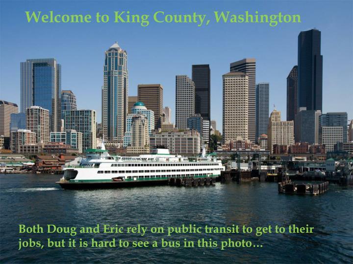 Welcome to King County, Washington