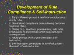 development of rule compliance self instruction